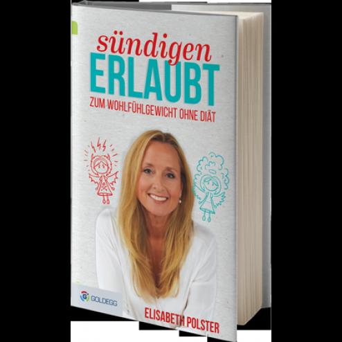"""Elisabeth Polster """"Sündigen erlaubt"""" – Zum Wohlfühlgewicht ohne Diät"""